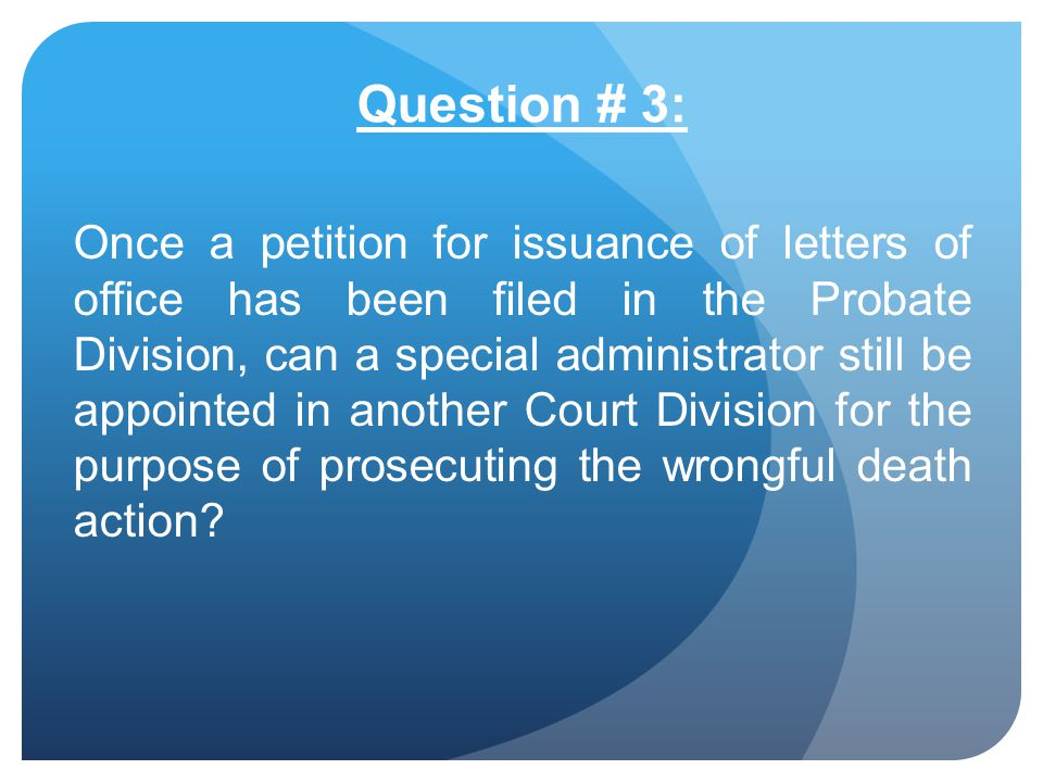 Question # 3:
