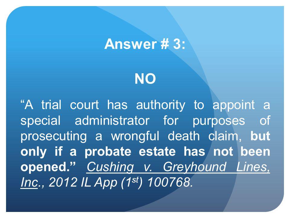 Answer # 3: NO