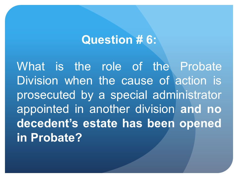 Question # 6: