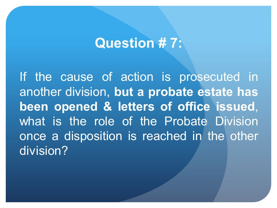 Question # 7: