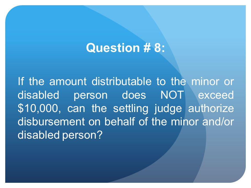Question # 8: