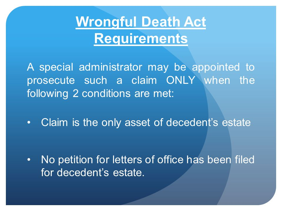 Wrongful Death Act Requirements