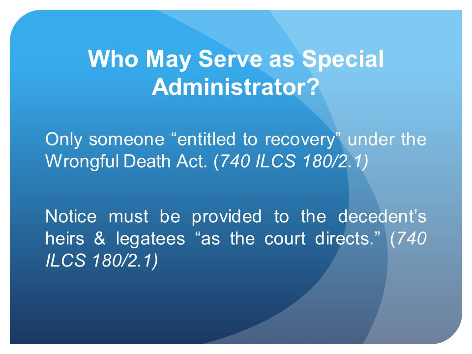 Who May Serve as Special Administrator