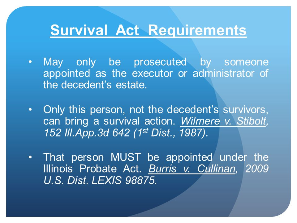 Survival Act Requirements