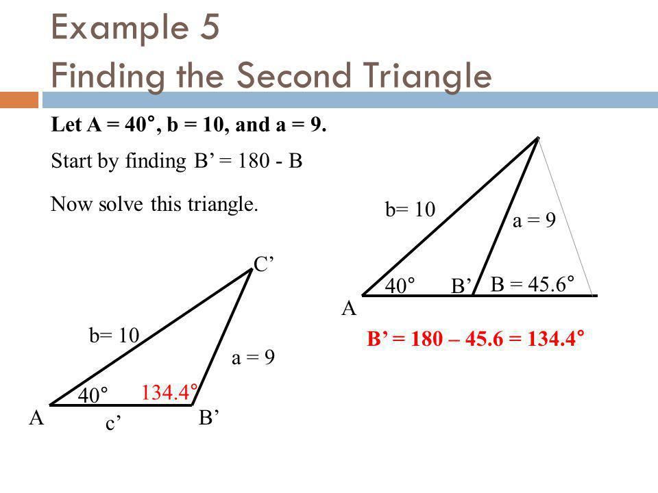 Example 5 Finding the Second Triangle