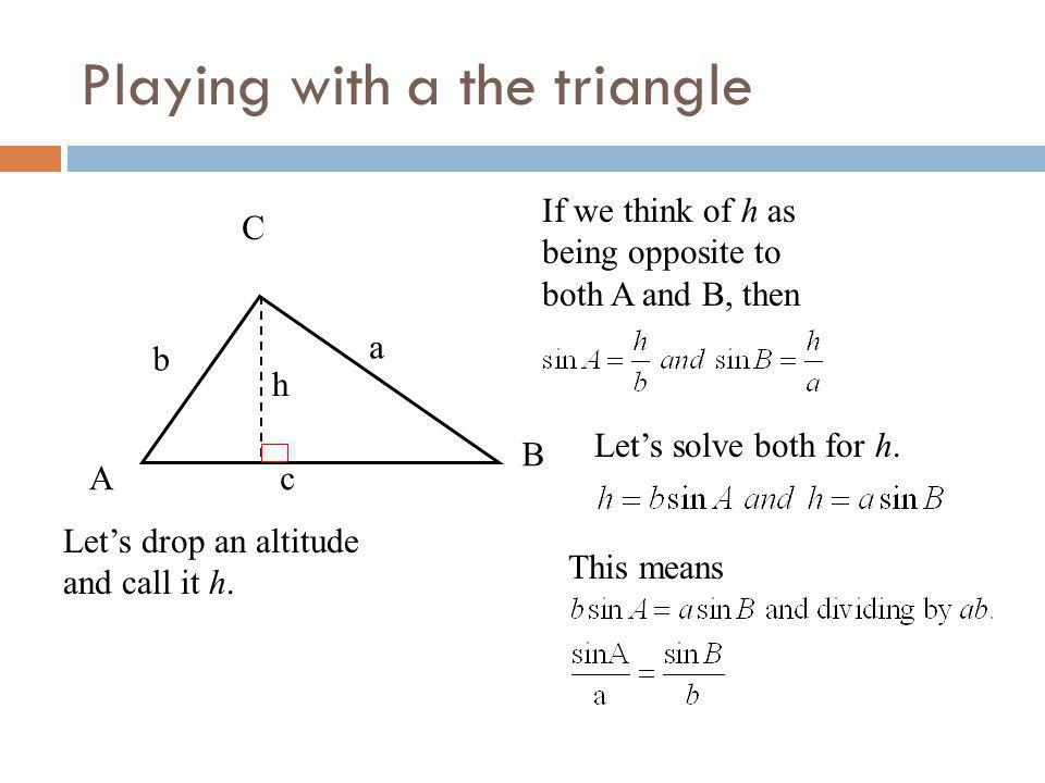 Playing with a the triangle