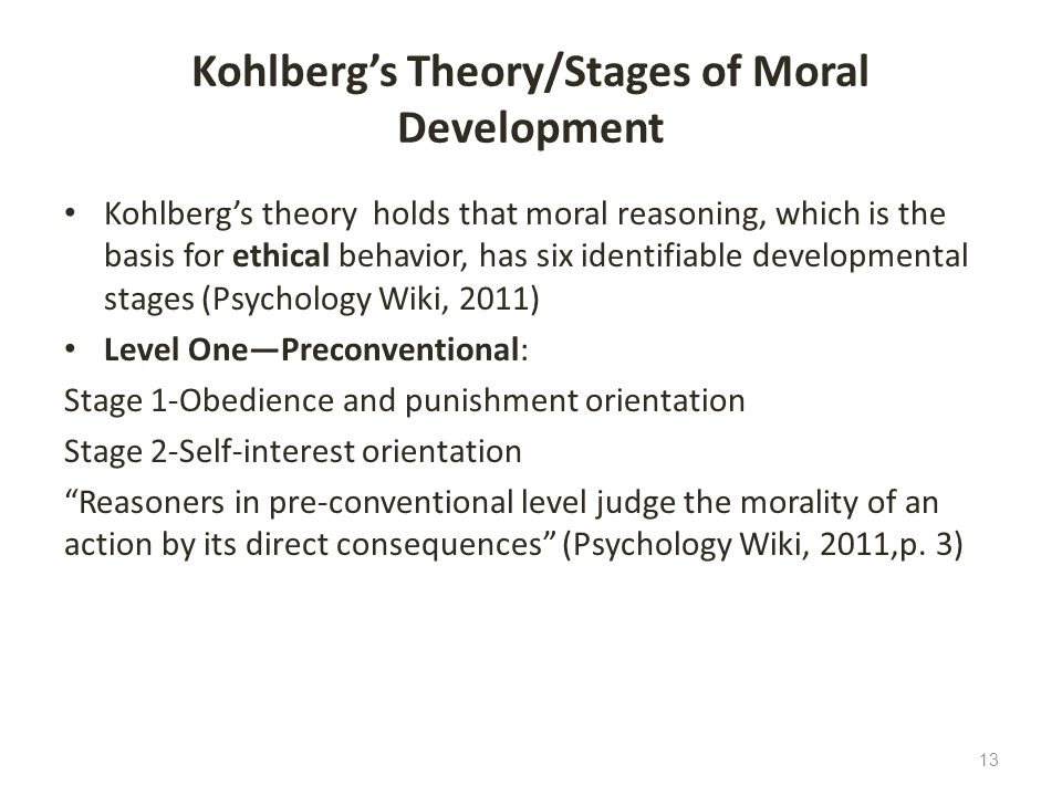 Kohlberg's Theory/Stages of Moral Development