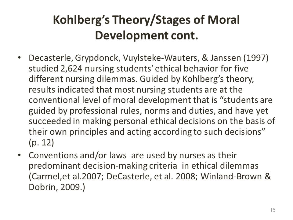 Kohlberg's Theory/Stages of Moral Development cont.