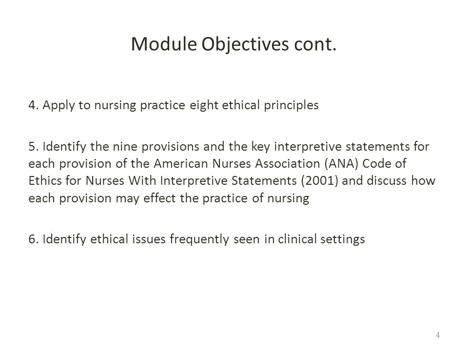 Module Objectives cont.