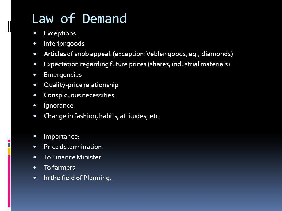 Law of Demand Exceptions: Inferior goods