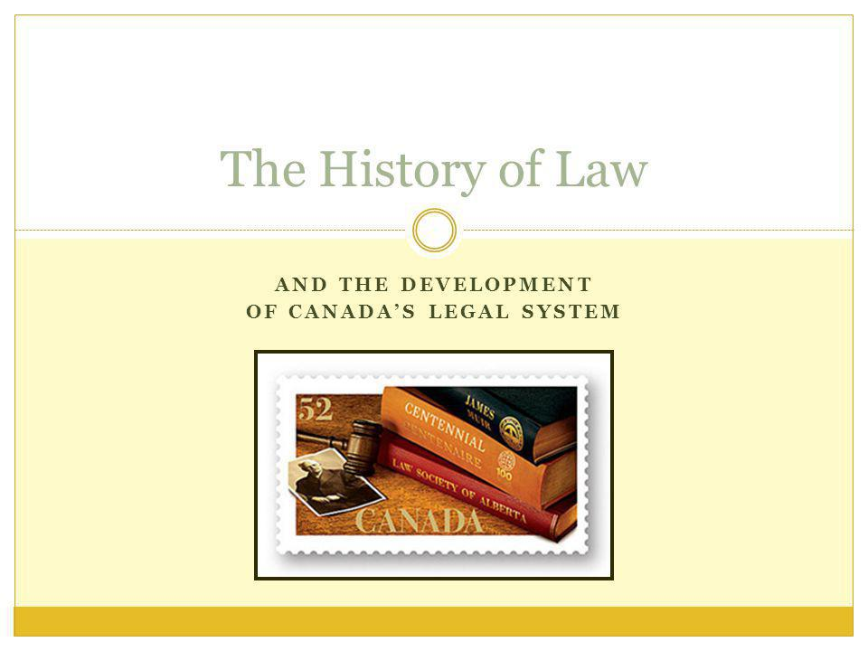 And the development of canada's legal system