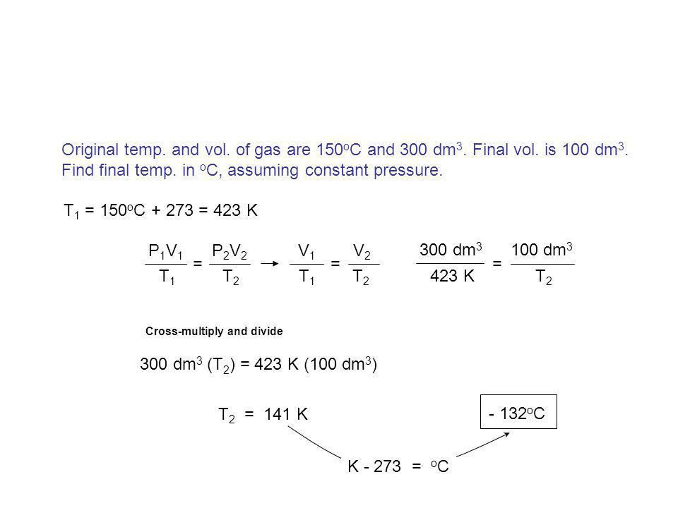 Find final temp. in oC, assuming constant pressure.
