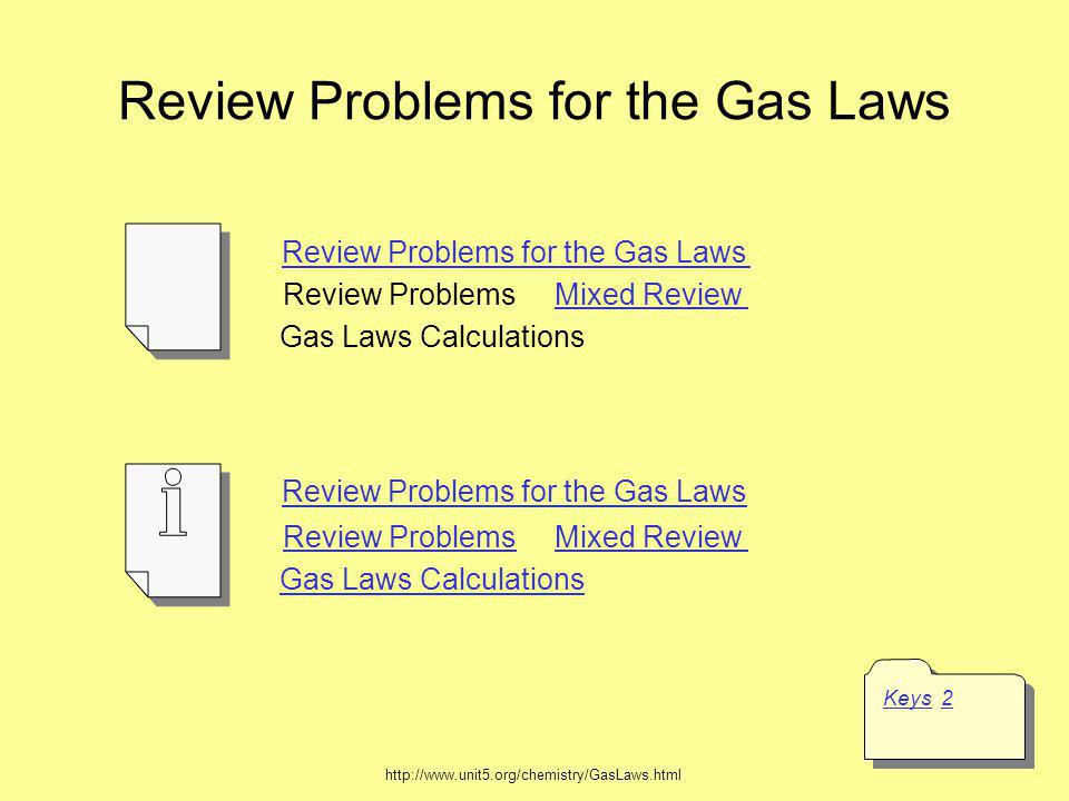 Review Problems for the Gas Laws