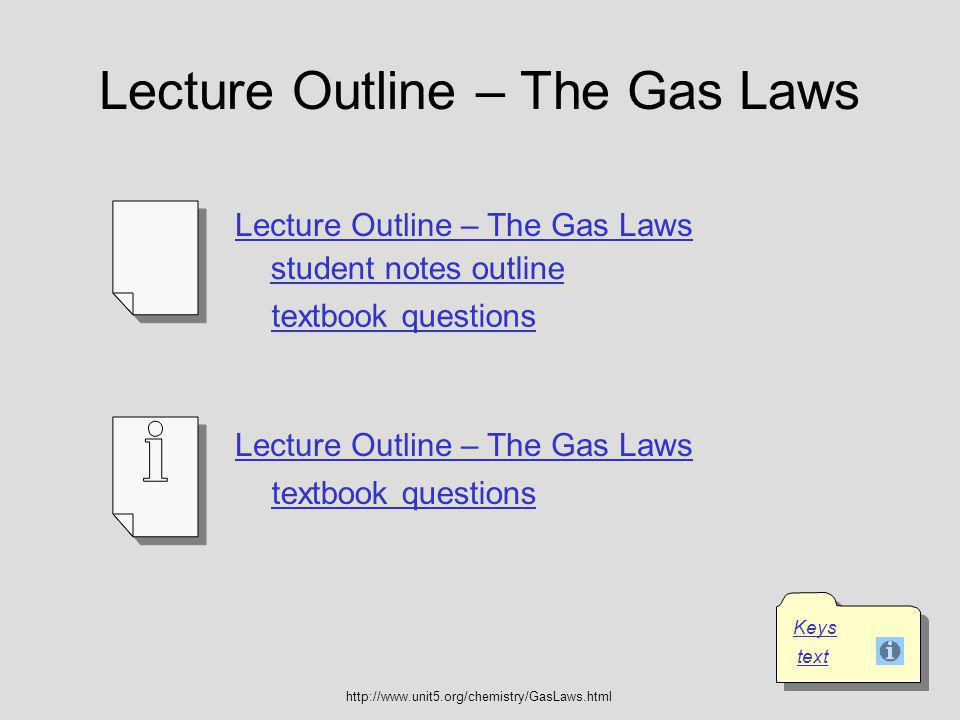 Lecture Outline – The Gas Laws
