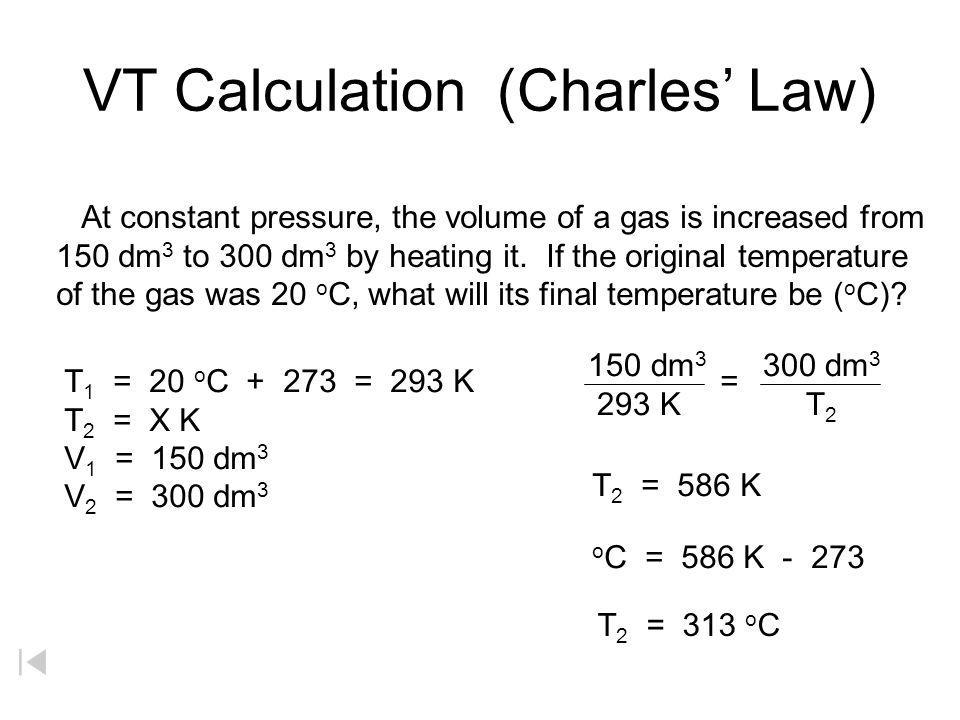 VT Calculation (Charles' Law)