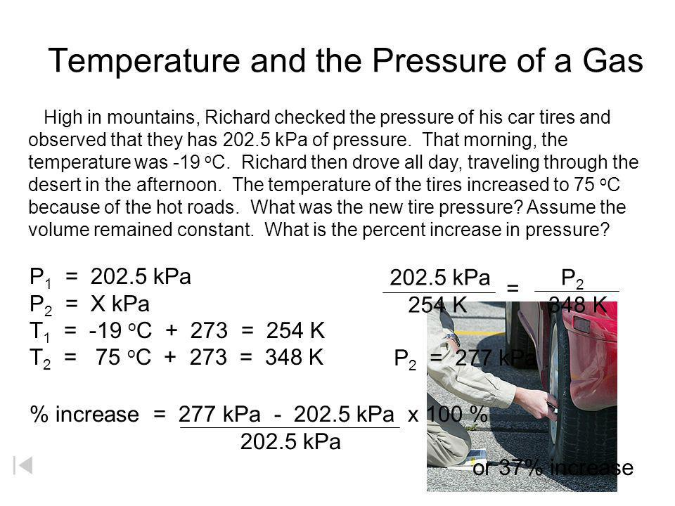 Temperature and the Pressure of a Gas