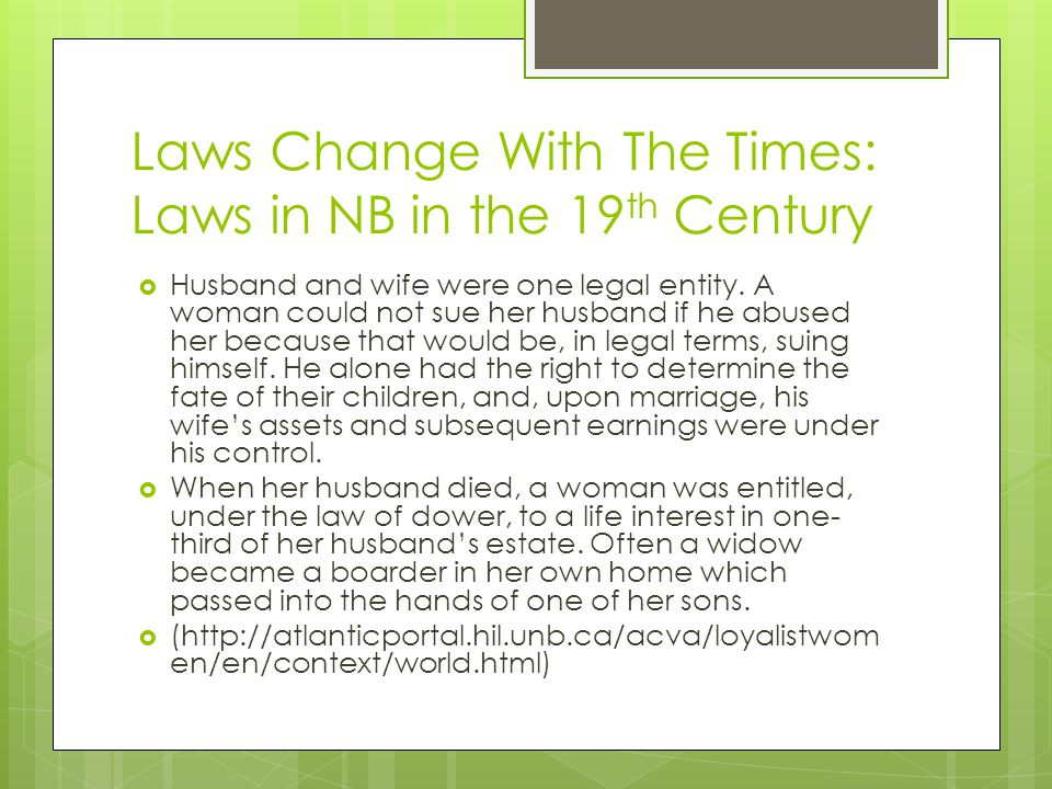 Laws Change With The Times: Laws in NB in the 19th Century