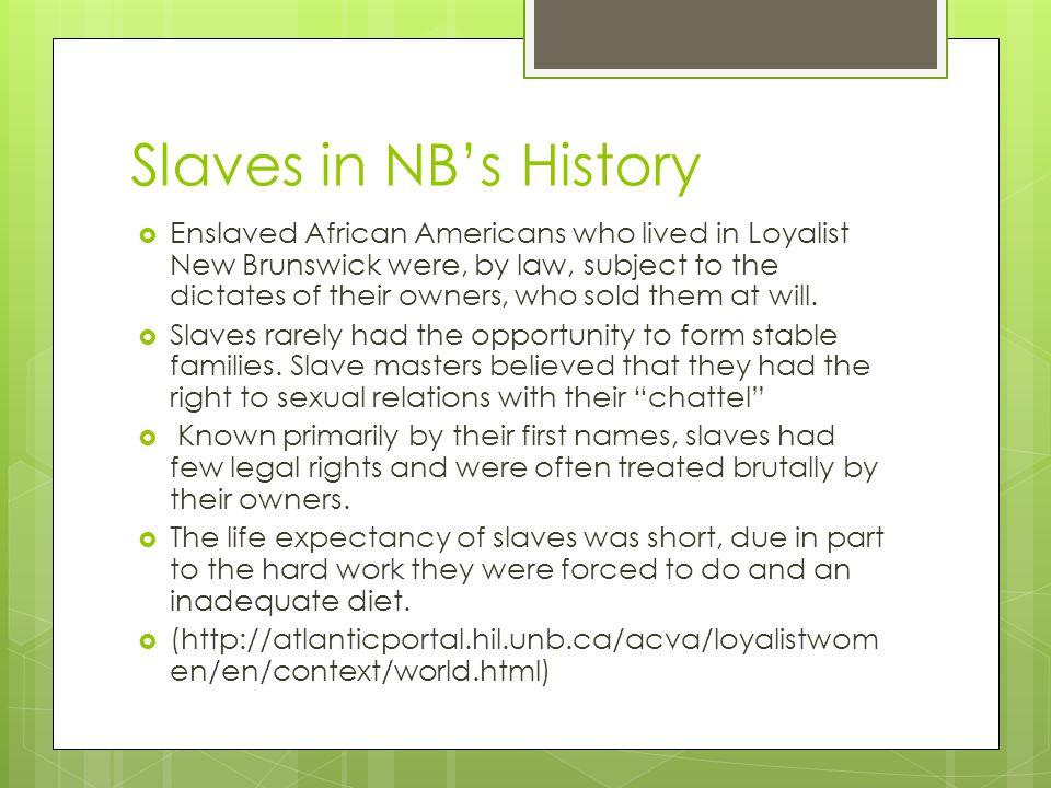 Slaves in NB's History