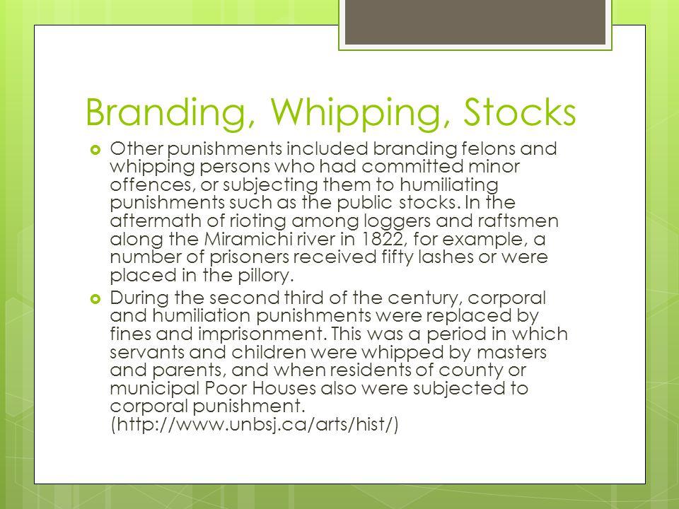 Branding, Whipping, Stocks