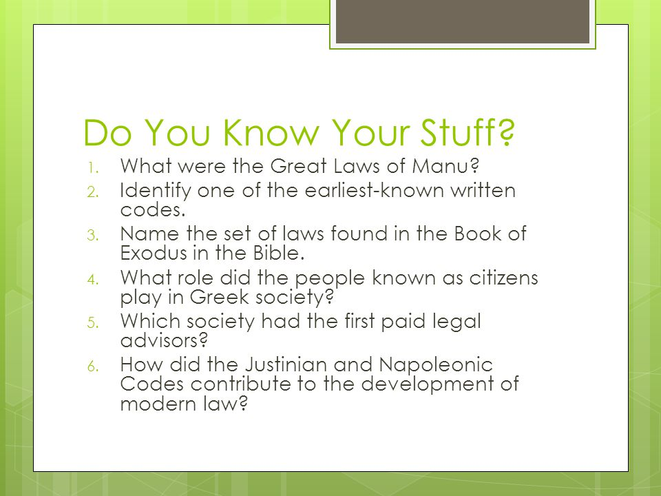 Do You Know Your Stuff What were the Great Laws of Manu
