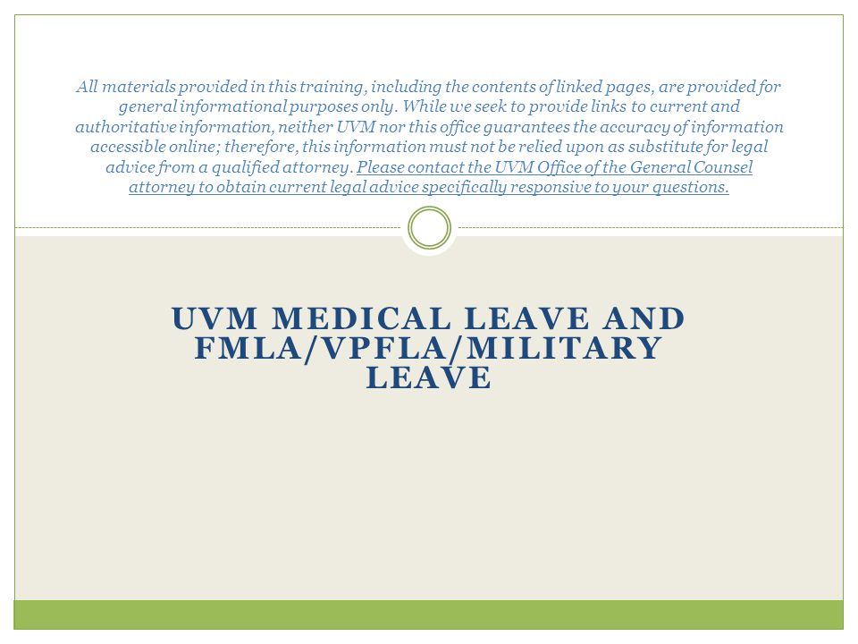 UVM Medical Leave and FMLA/VPFLA/Military Leave
