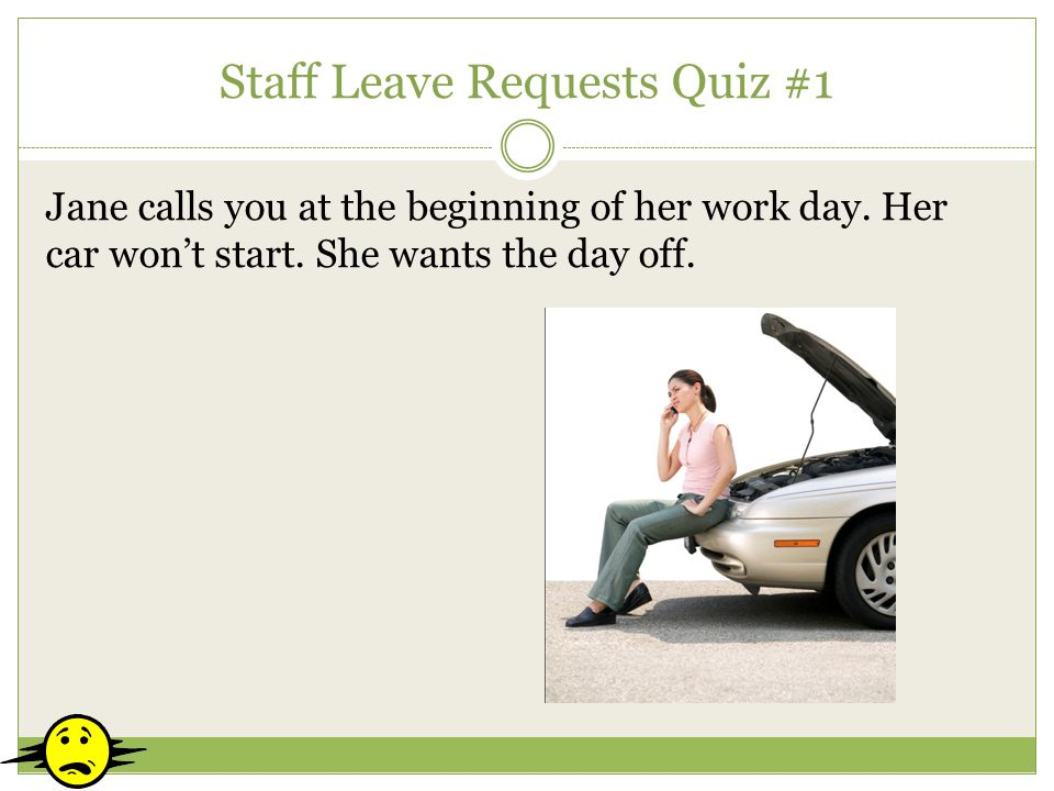 Staff Leave Requests Quiz #1