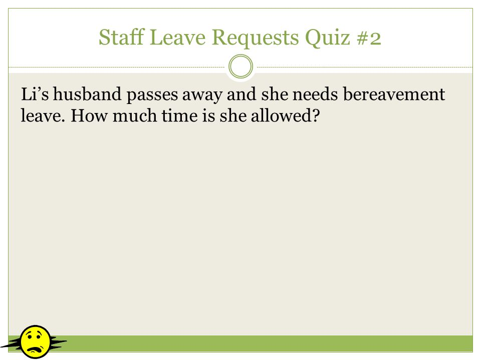 Staff Leave Requests Quiz #2