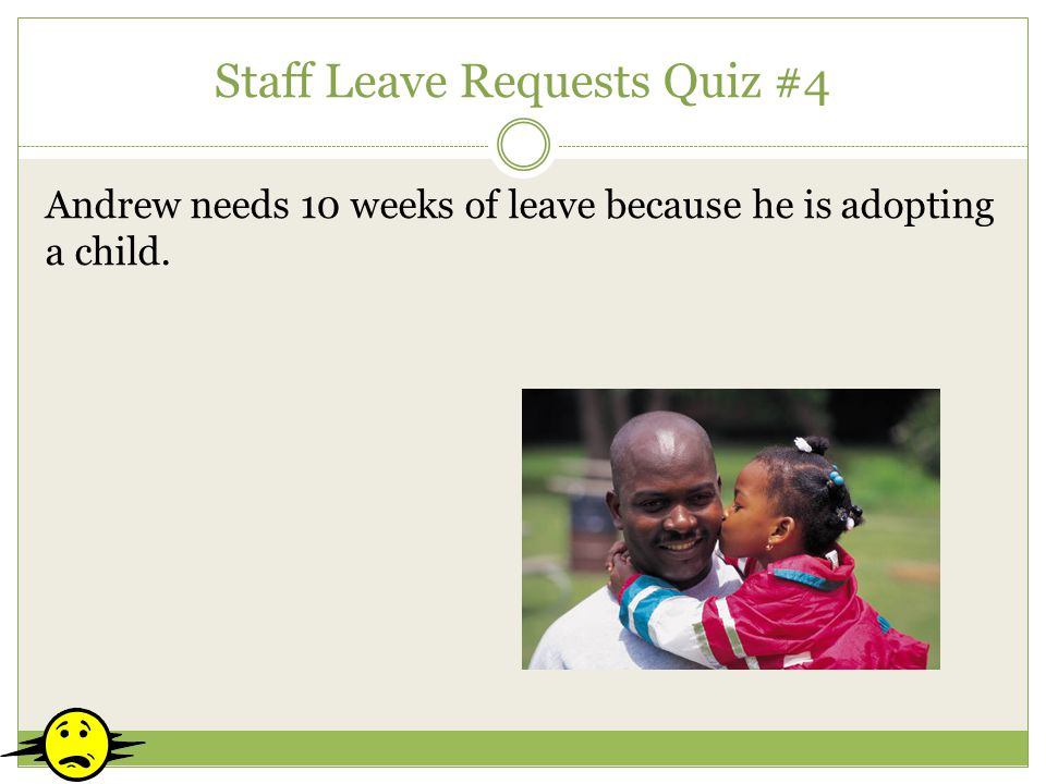 Staff Leave Requests Quiz #4