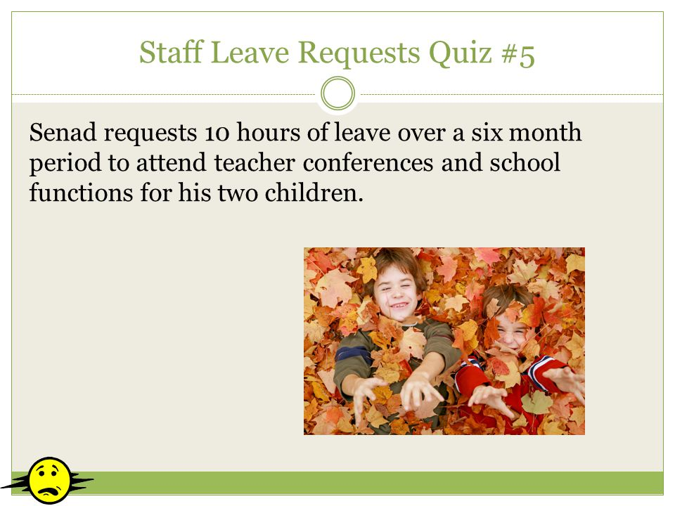 Staff Leave Requests Quiz #5
