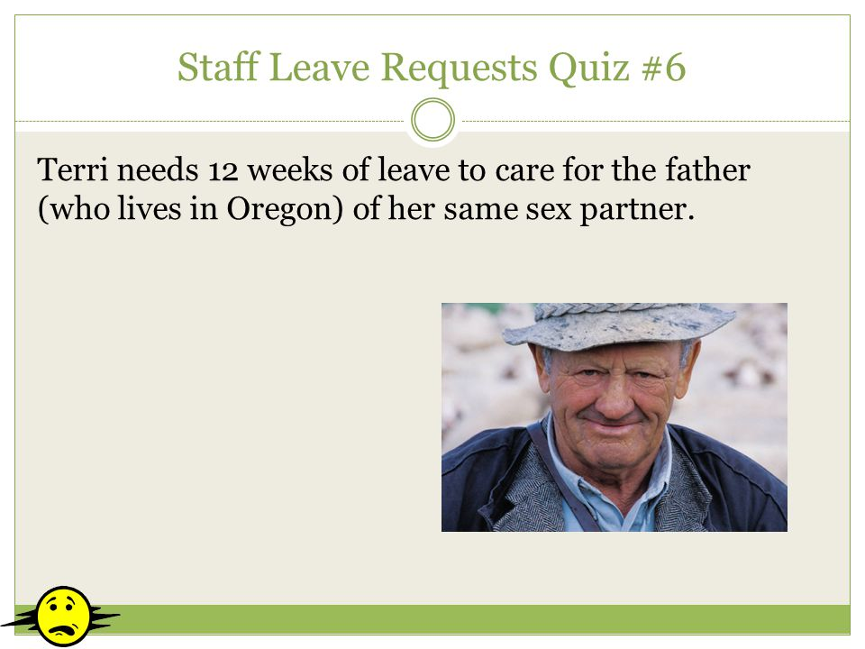 Staff Leave Requests Quiz #6