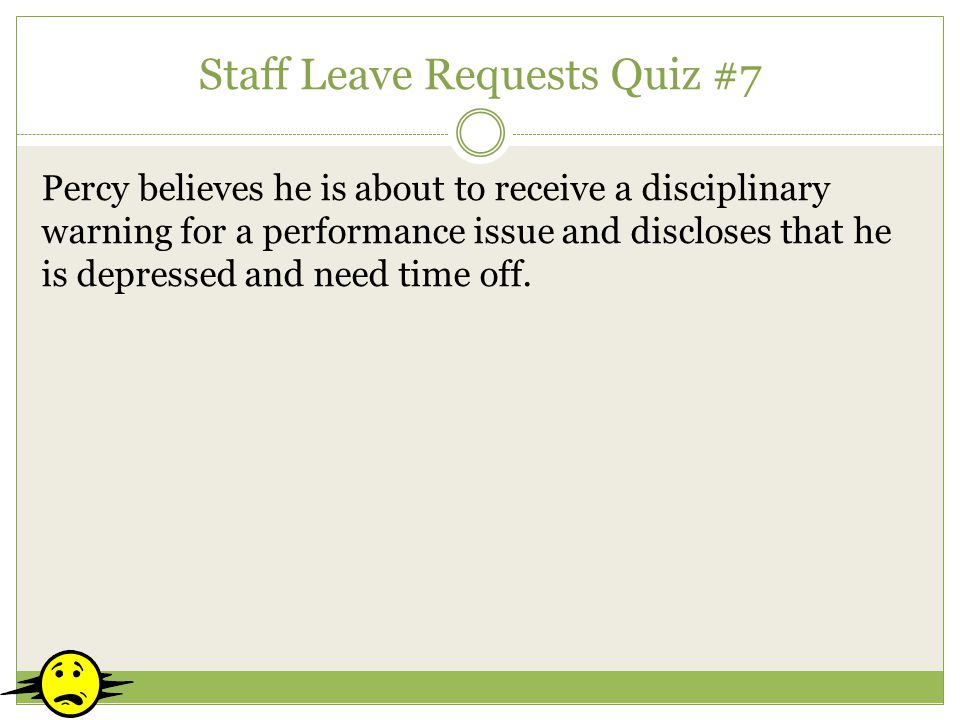 Staff Leave Requests Quiz #7