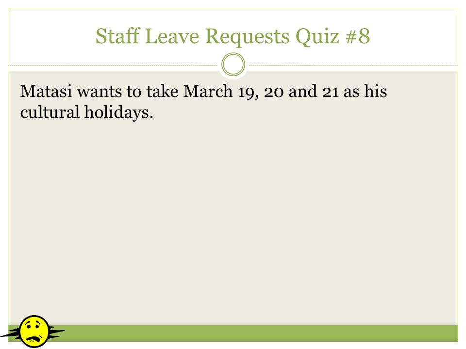 Staff Leave Requests Quiz #8