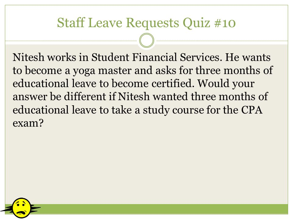Staff Leave Requests Quiz #10