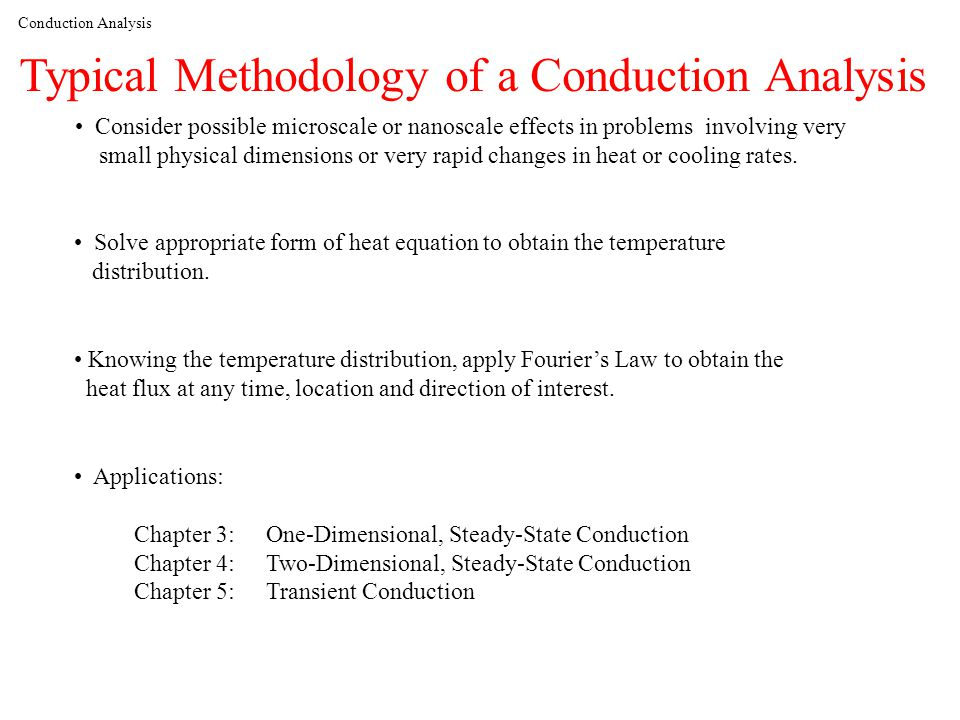 Typical Methodology of a Conduction Analysis