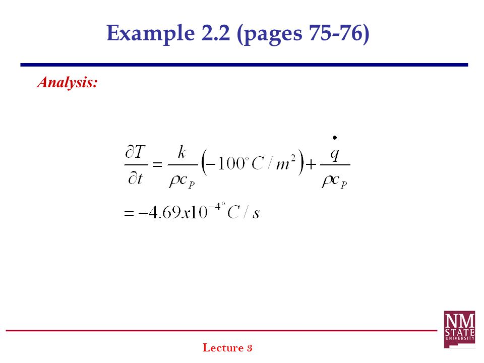 Example 2.2 (pages 75-76) Analysis: Lecture 3
