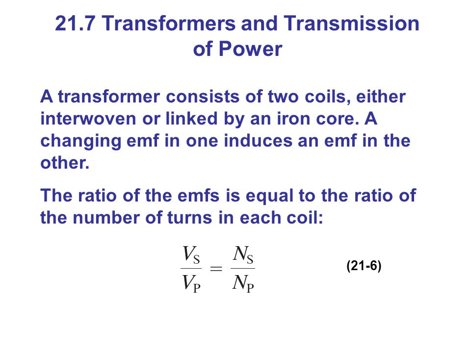 21.7 Transformers and Transmission of Power