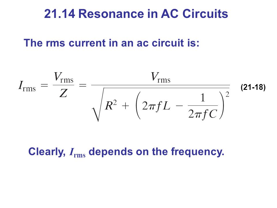 21.14 Resonance in AC Circuits