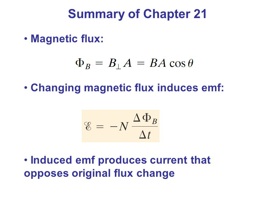 Summary of Chapter 21 Magnetic flux: