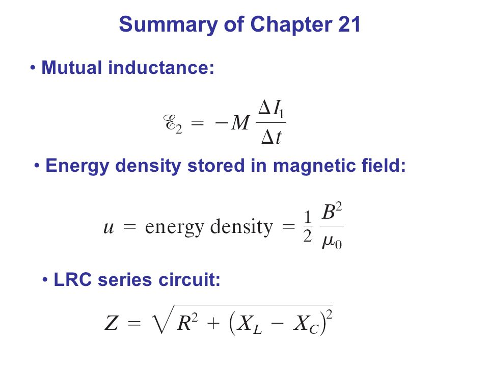 Summary of Chapter 21 Mutual inductance: