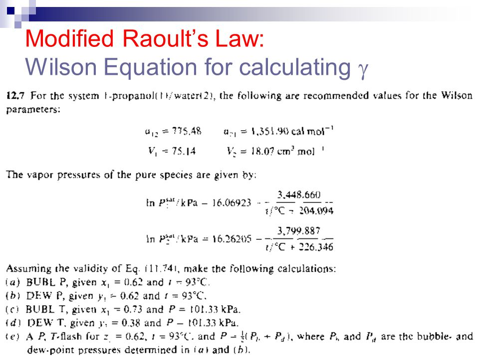 Modified Raoult's Law: Wilson Equation for calculating 