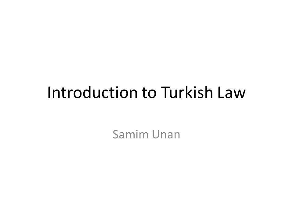 Introduction to Turkish Law