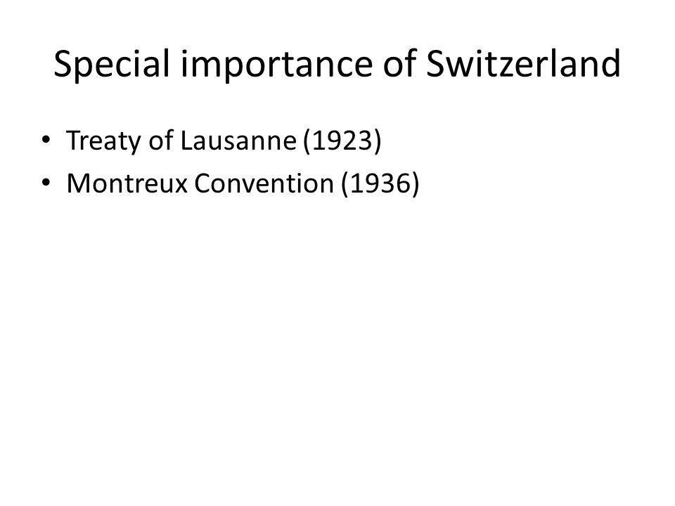 Special importance of Switzerland