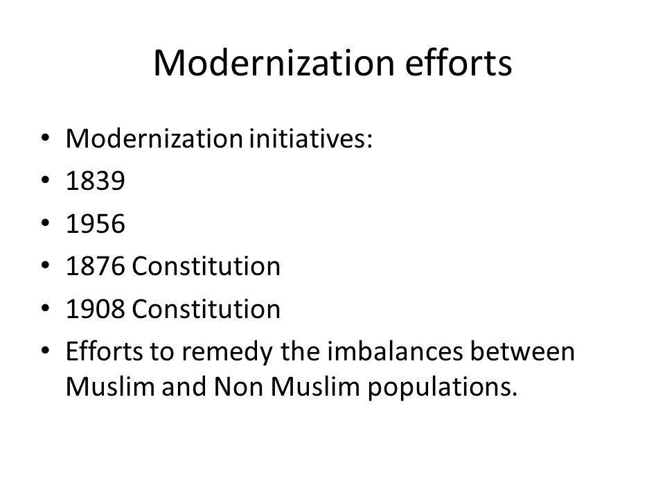 Modernization efforts