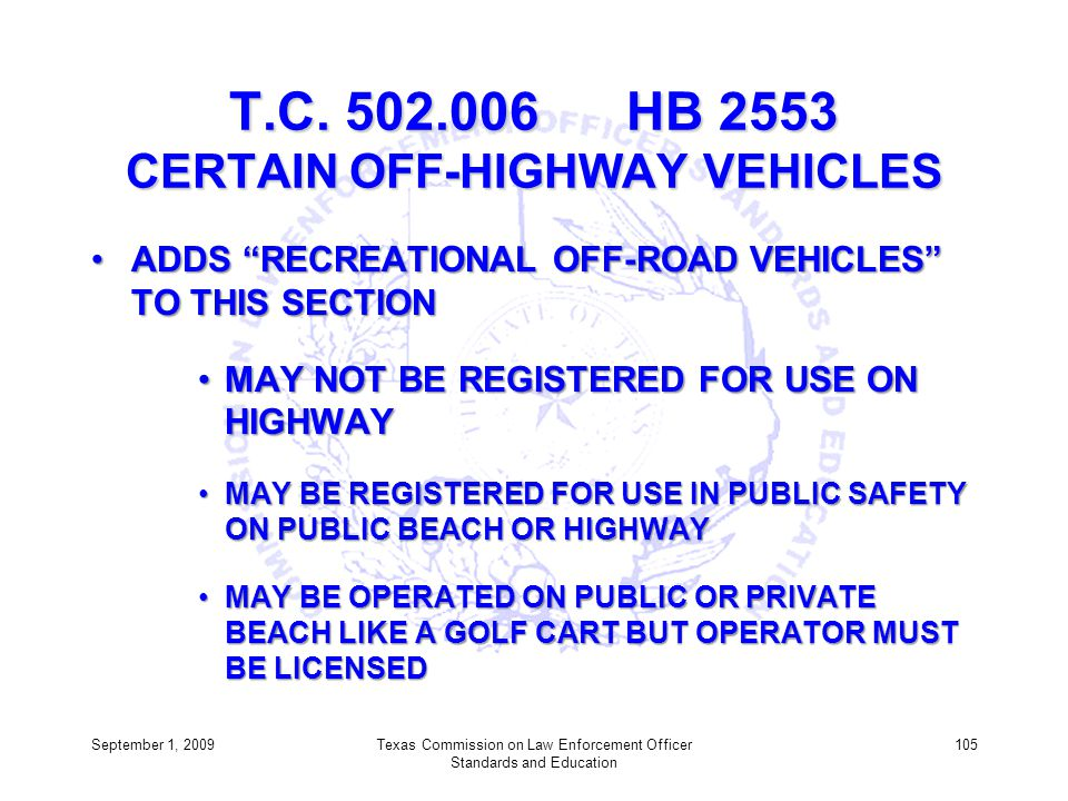 T.C. 502.006 HB 2553 CERTAIN OFF-HIGHWAY VEHICLES
