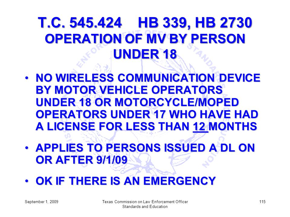 T.C. 545.424 HB 339, HB 2730 OPERATION OF MV BY PERSON UNDER 18
