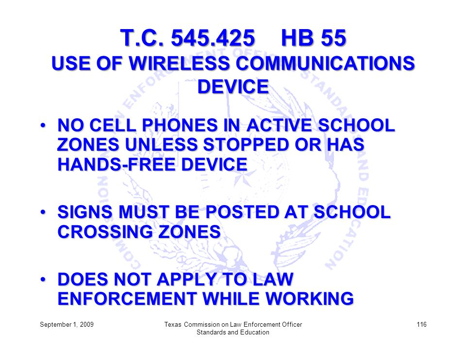 T.C. 545.425 HB 55 USE OF WIRELESS COMMUNICATIONS DEVICE