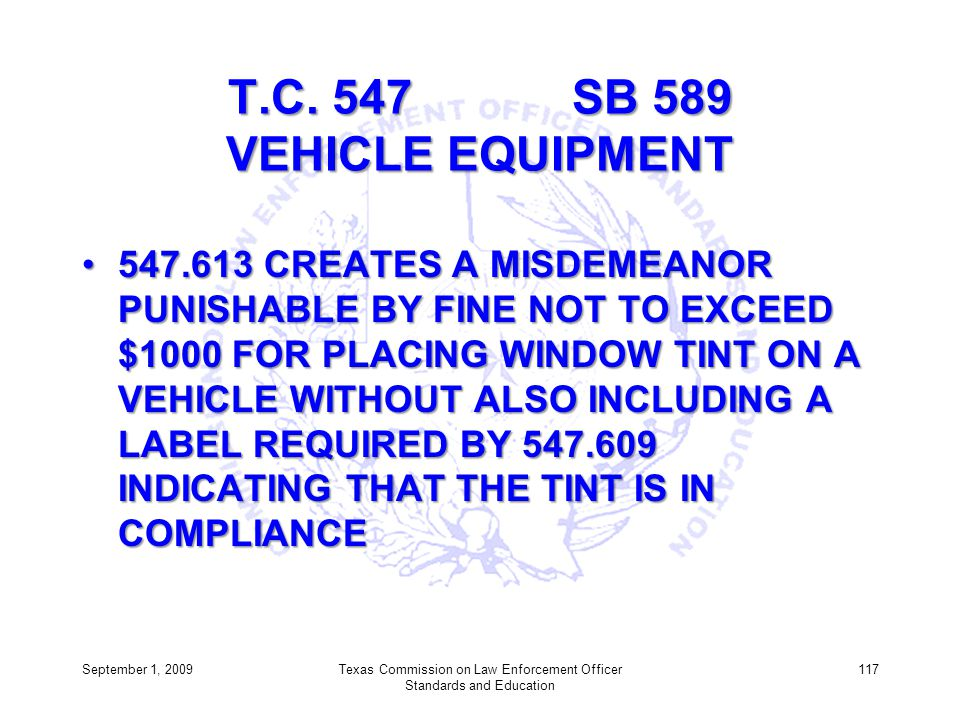 T.C. 547 SB 589 VEHICLE EQUIPMENT