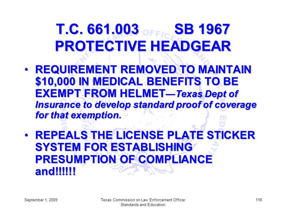 T.C. 661.003 SB 1967 PROTECTIVE HEADGEAR