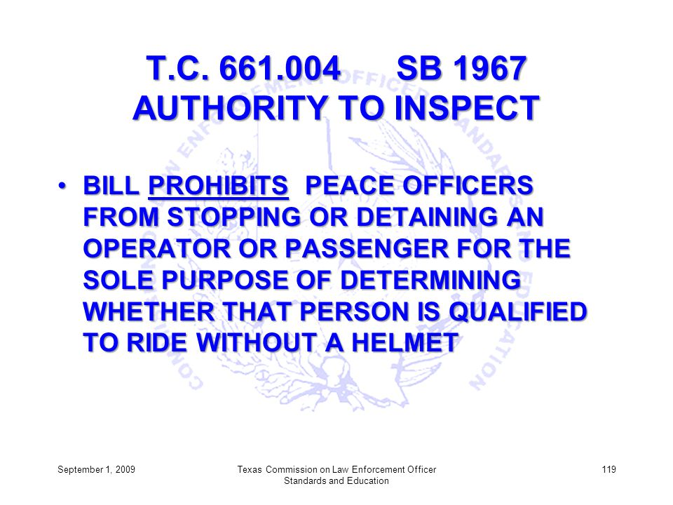 T.C. 661.004 SB 1967 AUTHORITY TO INSPECT