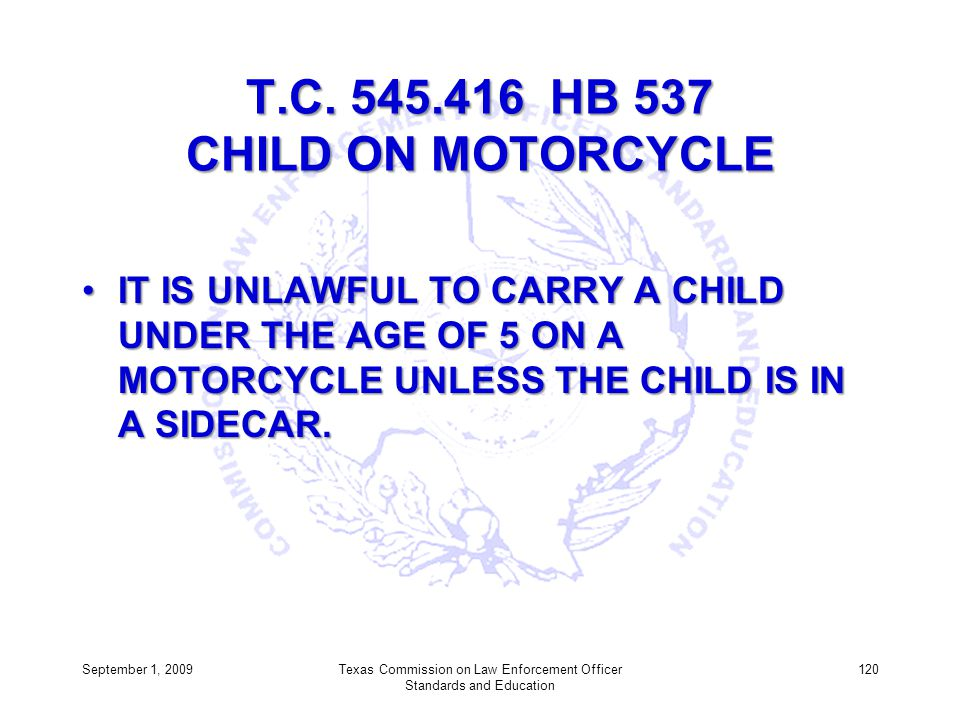 T.C. 545.416 HB 537 CHILD ON MOTORCYCLE